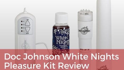 Doc Johnson White Nights Pleasure Kit Review